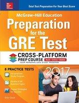 Boek cover McGraw-Hill Education Preparation for the GRE Test 2017 Cross-Platform Prep Course van Erfun Geula