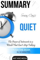 Boek cover Susan Cains Quiet: The Power of Introverts in a World That Cant Stop Talking Summary van Ant Hive Media (Onbekend)