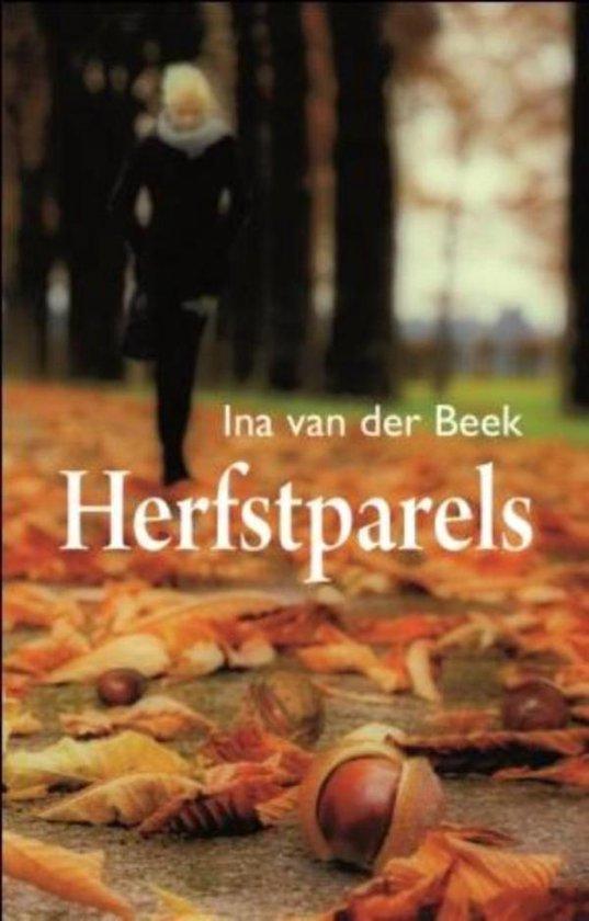 Herfstparels - Ina van der Beek  
