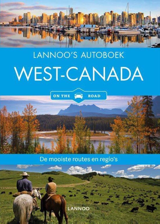 Lannoo's autoboek - West-Canada on the road - Heike Wagner  
