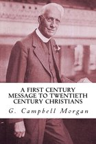 A First Century Message to Twentieth Century Christians