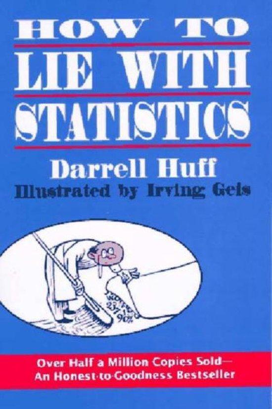 Boek cover How to Lie with Statistics van Darrell Huff (Paperback)