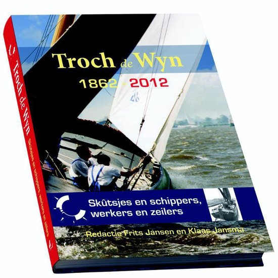 Boek cover Troch de Wyn 1866-1966 van Klaas Jansma (Paperback)