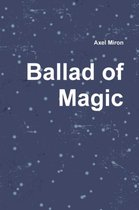 Ballad of Magic