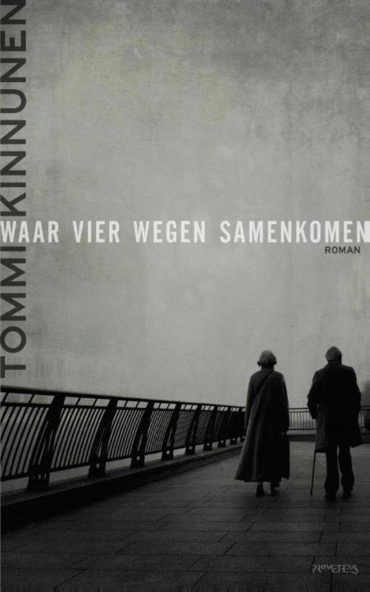 Waar vier wegen samenkomen - Tommi Kinnunen  