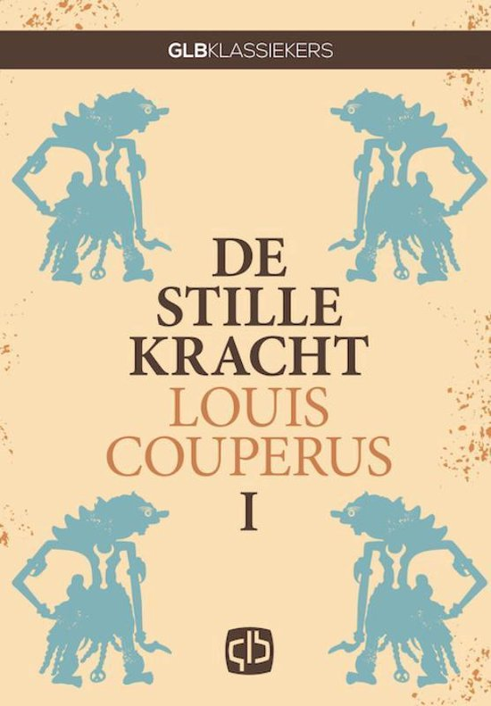 Stille kracht - Louis Couperus |