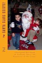 Santa Claus Exists!