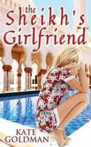 The Sheikh's Girlfriend