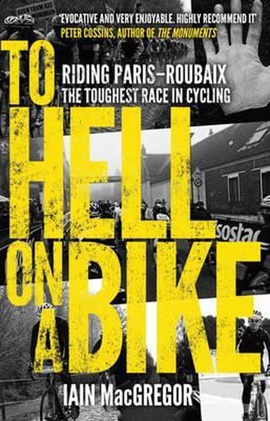 Boek cover To Hell on a Bike : Riding Paris-Roubaix: The Toughest Race in Cycling van Iain Macgregor (Paperback)