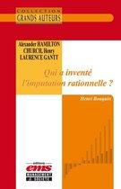 Alexander Hamilton Church et Henry Laurence Gantt - Qui a inventé l'imputation rationnelle ?