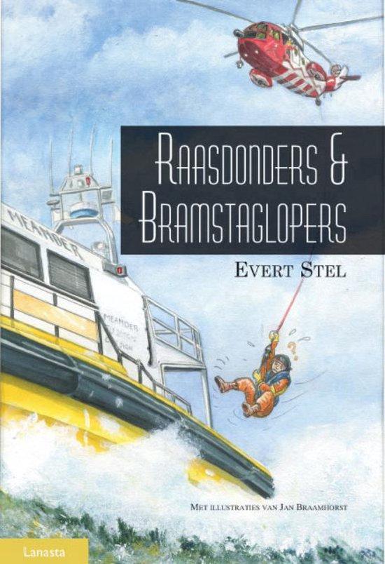 Raasdonders en Bramstaglopers - Evert Stel | Fthsonline.com