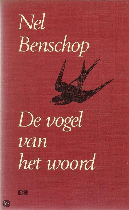 Vogel van het woord - Nel Benschop |