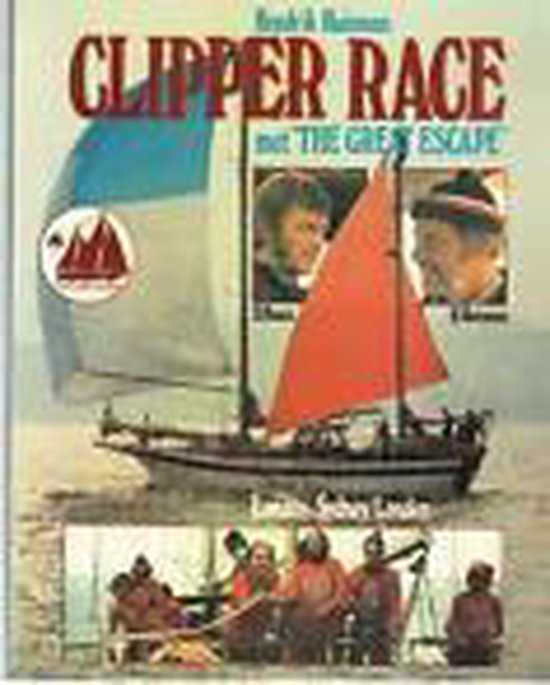 """Clipper Race met """"THE GREAT ESCAPE"""" - Huisman pdf epub"""