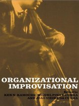 Organizational Improvisation