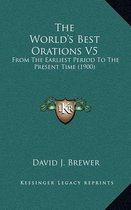 The World's Best Orations V5