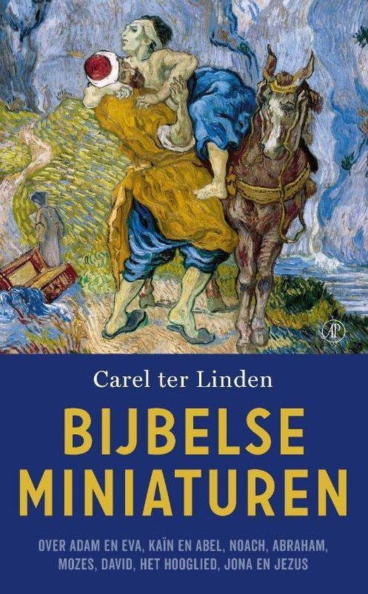 Bijbelse miniaturen - Carel ter Linden | Fthsonline.com