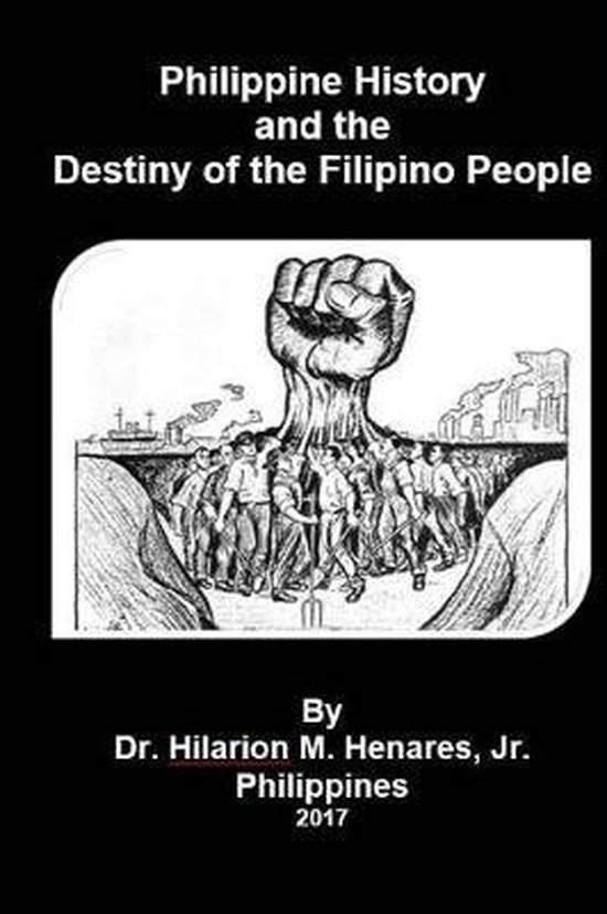 Philippine History and the Destiny of the Filipino People