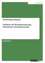 Probleme der Wortakzentuierung chinesischer Deutschlernender