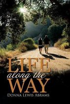 Life Along the Way