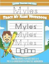 Myles Letter Tracing for Kids Trace My Name Workbook