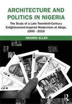 Architecture and Politics in Nigeria