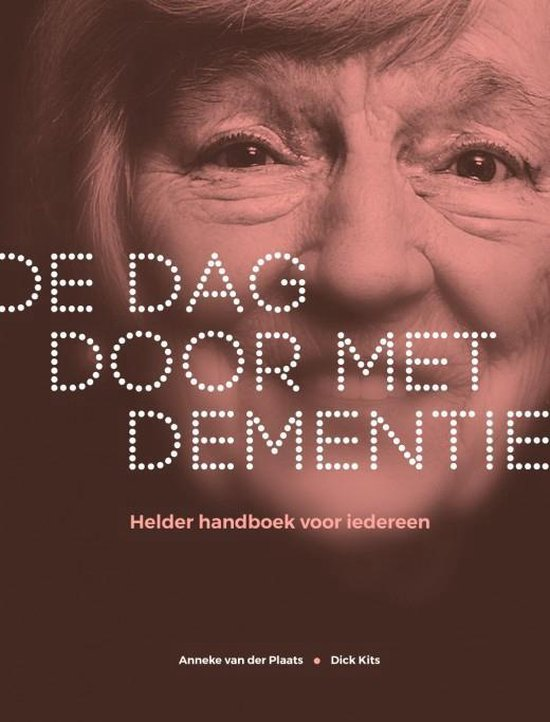 De dag door met dementie