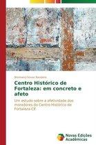 Centro Historico de Fortaleza