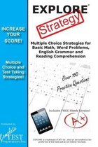 EXPLORE Test Strategy