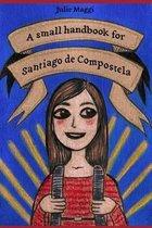A Small Handbook for Santiago de Compostela