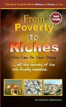 From Poverty to Riches