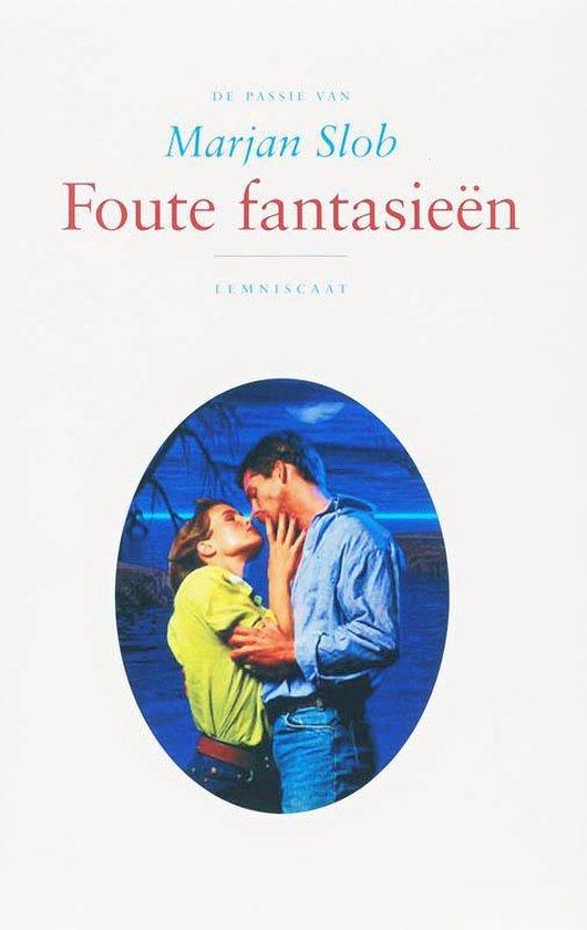 Boek cover De passie van - Foute fantasieen van Marjan Slob (Hardcover)