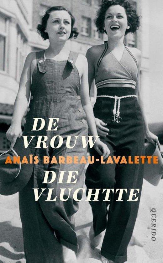 De vrouw die vluchtte - Anaïs Barbeau-Lavalette | Fthsonline.com