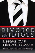 Divorce Is for Idiots