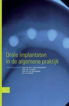 Orale implantaten in de algemene praktijk