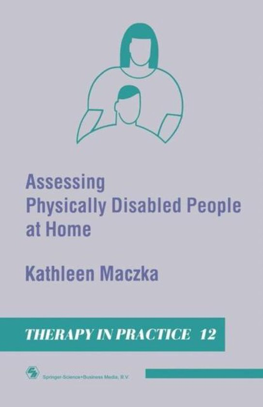 Assessing Physically Disabled People At Home
