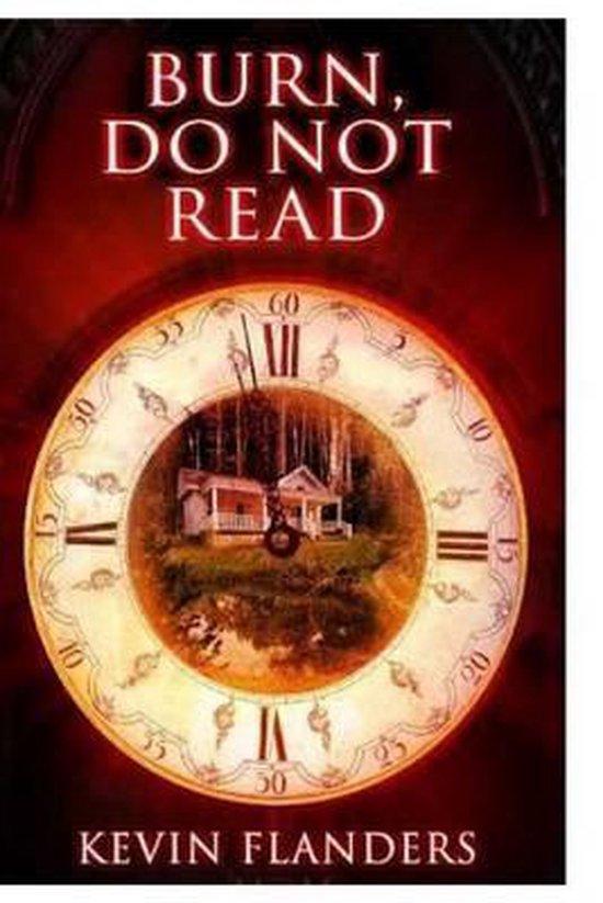 Burn, Do Not Read