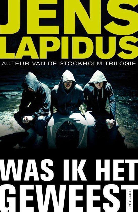 Was ik het geweest - Jens Lapidus |