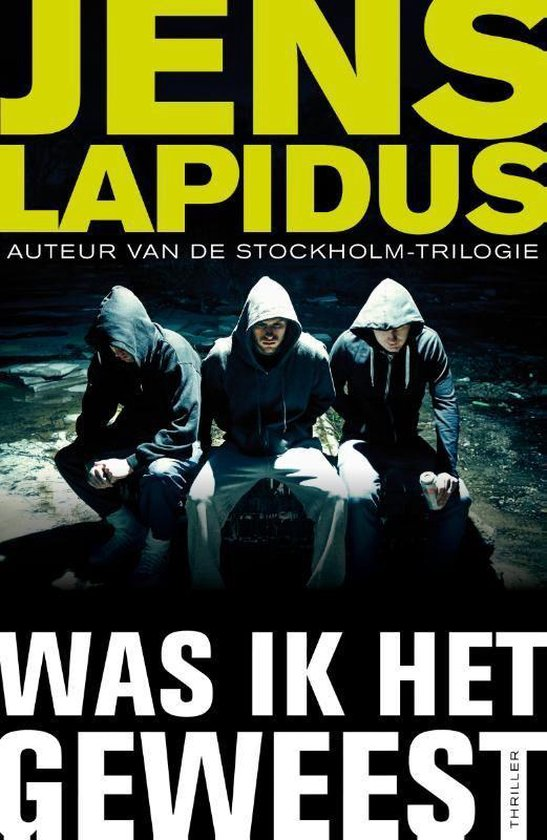 Was ik het geweest - Jens Lapidus pdf epub