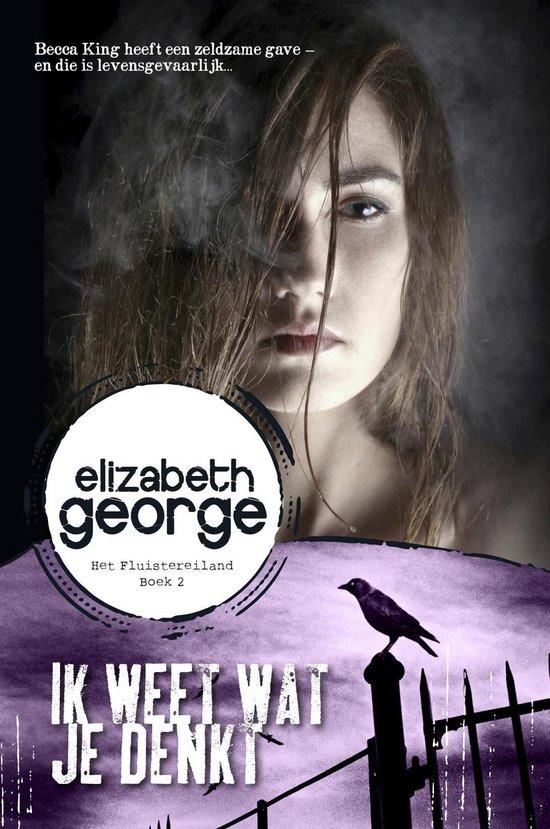 Ik weet wat je denkt - Elizabeth George |