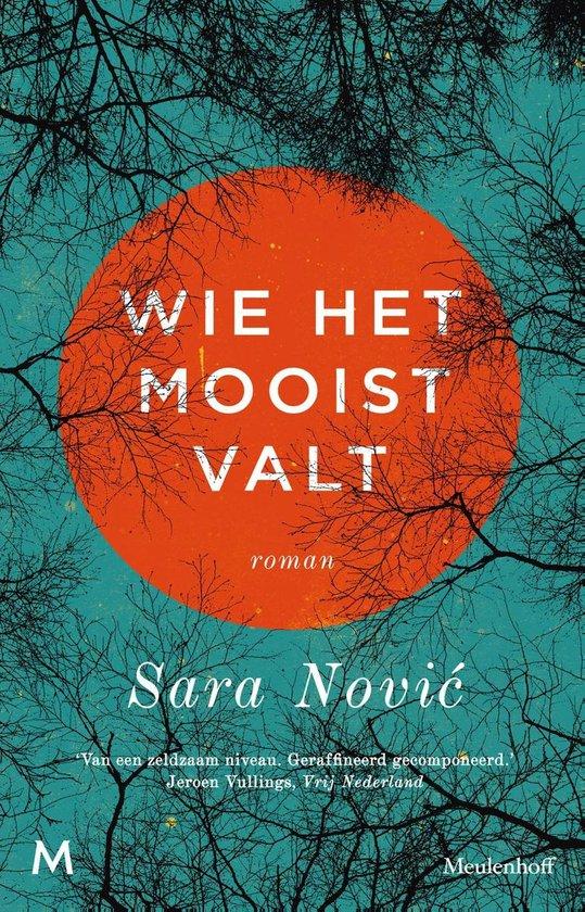Wie het mooist valt - Sara Nović |