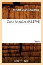 Code de police. Tome 1 (Ed.1794)