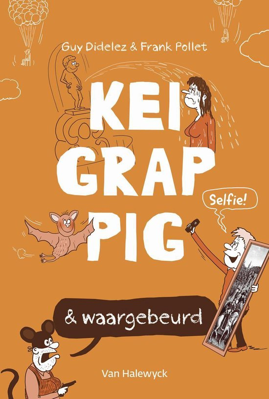 Boek cover Keigrappig en waargebeurd van Guy Didelez (Paperback)