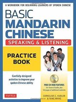 Basic Mandarin Chinese-Speaking & Listening Practice Book