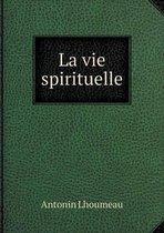 La Vie Spirituelle