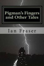 Pigman's Fingers and Other Tales