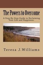 Boek cover The Powers to Overcome van MS Teresa J Williams