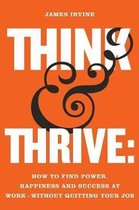 Think and Thrive