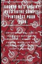 Gagner de l'Argent Avec Votre Compte Pinterest Pour 2019