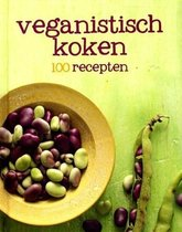Boek cover 100 recepten Veganistisch koken van Niet bekend