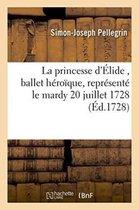 La princesse d'Elide, ballet heroique, represente pour la premiere fois,